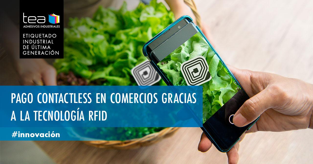 Pago contactless en comercios gracias a la tecnología RFID